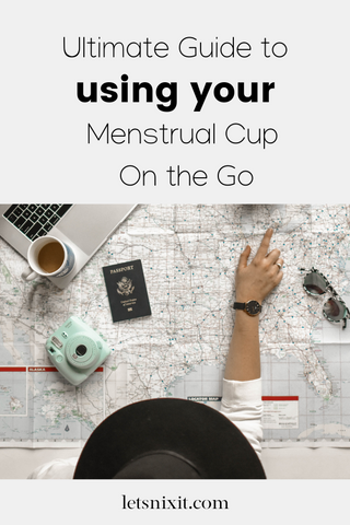 Using Your Menstrual Cup On The Go