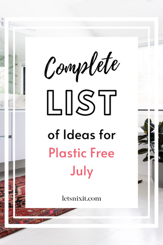 Ideas for plastic free july