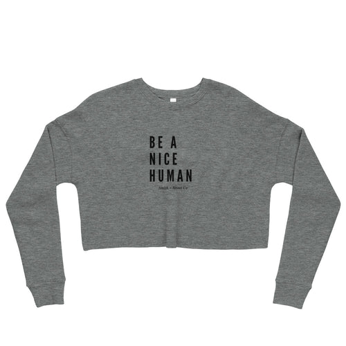 Be A Nice Human Crop Sweatshirt