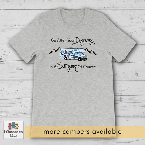 Go After Your Dreams camping shirt [product_color] - Common Connection