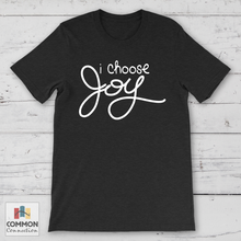 Load image into Gallery viewer, I Choose Joy t-shirt [product_color] - Common Connection