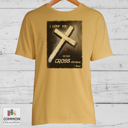 Love You To The Cross T-shirt