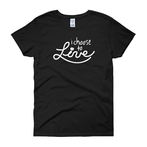 i Choose to Live - Women's t-shirt [product_color] - Common Connection