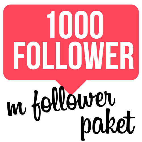1000 Follower