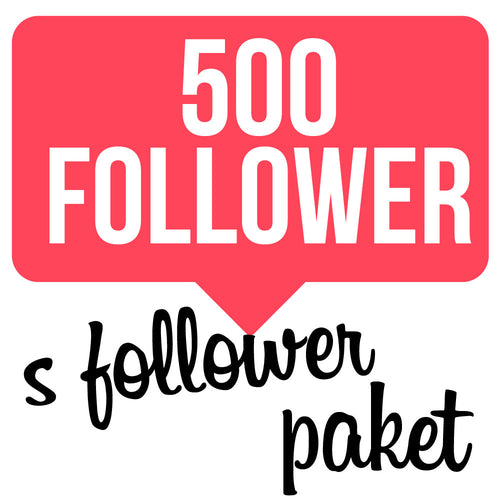 500 Follower