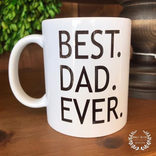 Mug - Best Dad Ever