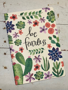 Journal - Be Fearless