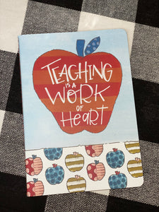 Journal - Teaching is a Work of Heart
