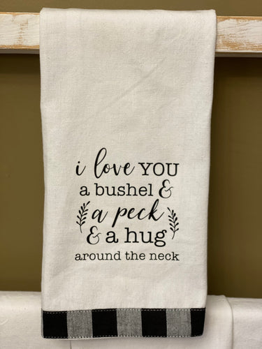 Hand Towel - I Love You a Bushel and a Peck