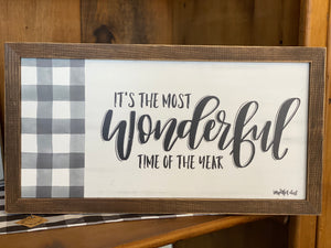 """It's the Most Wonderful Time of the Year"" Sign"