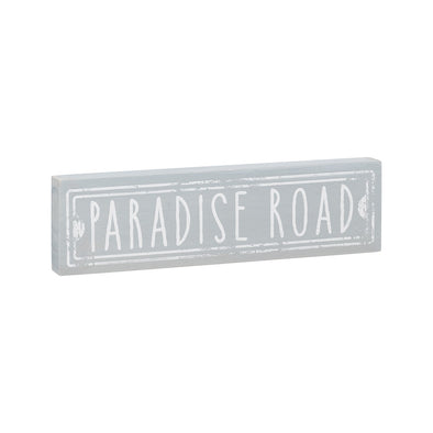 Paradise Road Block Sign