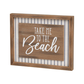 Take Me To The Beach Sign