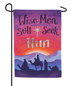 Wise Men Still Seek Garden Flag