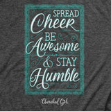 Cherished Girl® Womens T-Shirt Spread Cheer Stay Humble