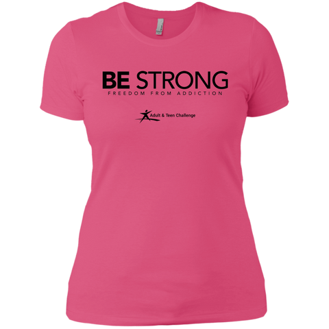 Teen Challenge USA - Women's Boyfriend T-Shirt - Hot Pink - Be Strong