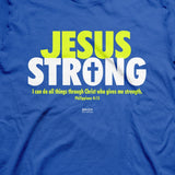 Jesus Strong T-Shirt