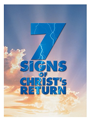7 Signs Of Christs Return