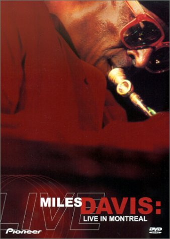 Miles Davis  Live From The Montreal Jazz Festival