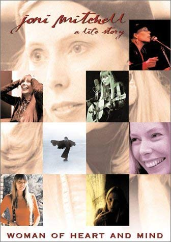 Joni Mitchell Woman Of Heart And Mind A Life Story