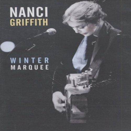 Nanci Griffith Winter Marquee