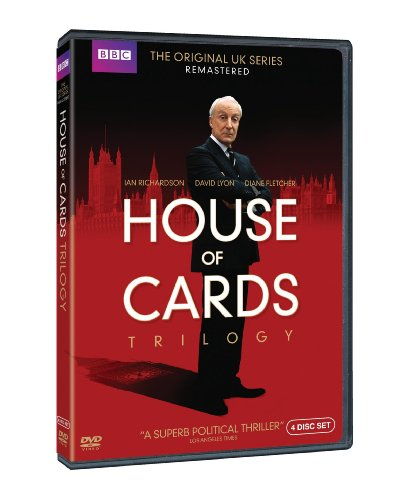 House Of Cards Trilogy The Original Uk Series Remastered