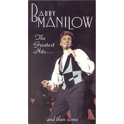 Barry Manilow The Greatest Hits  Then Some
