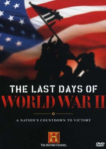 The Last Days Of World War Ii History Channel