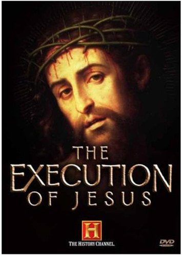 The Execution Of Jesus History Channel