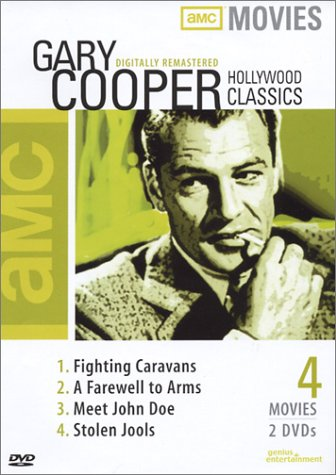 Gary Cooper Classics Fighting Caravans A Farewell To Arms Meet John Doe Stolen Jools