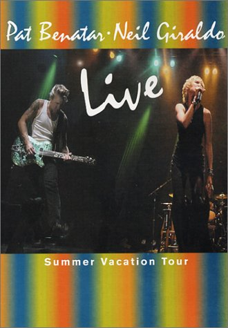 Pat Benatar & Neil Giraldo - Live Summer Vacation Tour