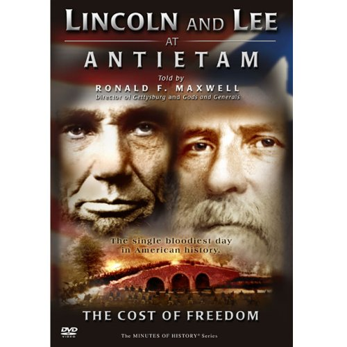 Lincoln And Lee At Antietam The Cost Of Freedom