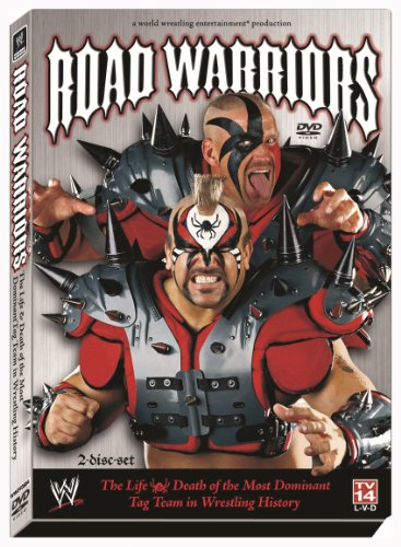 Road Warriors The Life And Death Of The Most Dominant Tagteam In Wrestling History