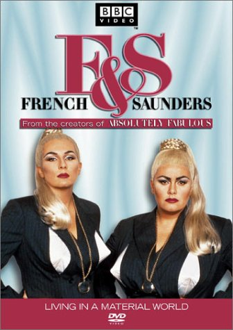 French Saunders Living In A Material World