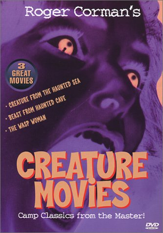Classic Creature Movies I - Roger Corman Creature From The Haunted Sea / Beast From Haunted Cave / The Wasp Woman