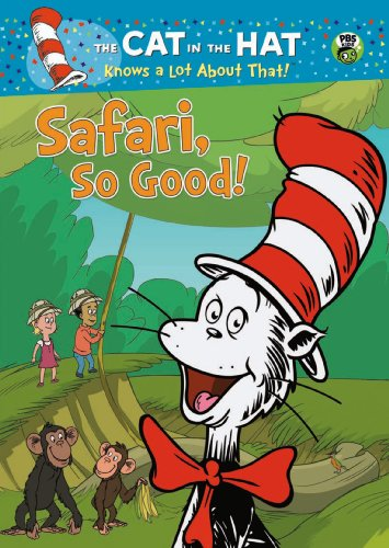 Cat In The Hat Knows A Lot About That! Safari So Good