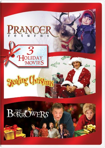 Prancer Returns Stealing Christmas The Borrowers 2011 Holiday Triple Feature