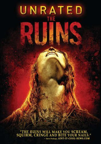The Ruins Unrated Edition