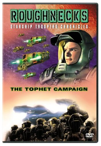 Roughnecks The Starship Troopers Chronicles The Tophet Campaign