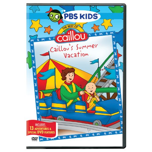 Caillou The Best Of Caillou Caillous Summer Vacation