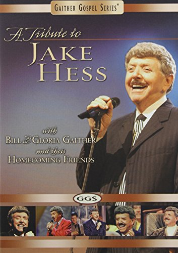 A Bill And Gloria Gaither Tribute To Jake Hess