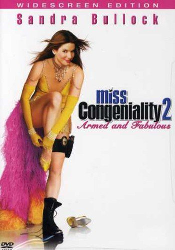 Miss Congeniality 2 Armed And Fabulous