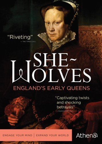 Shewolves Englands Early Queens