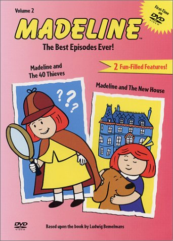 Madeline - The Best Episodes Ever - Madeline And The 40 Thieves/Madeline And The New House Vol. 2