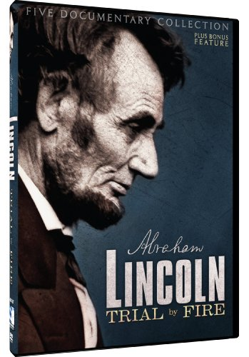 Lincoln Trial By Fire Documentary Collection Feature Film