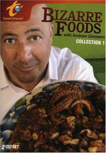 Bizarre Foods With Andrew Zimmern Collection 1