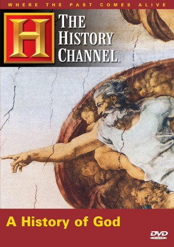 A History Of God History Channel