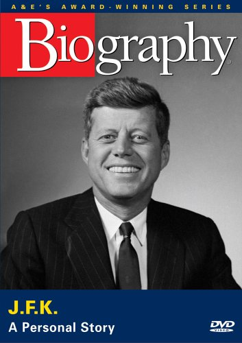 Biography - John F. Kennedy A Personal Story