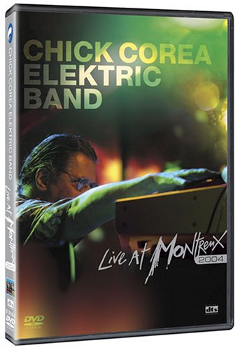 Chick Corea Elektric Band Live At Montreux 2004