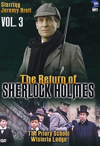 The Return Of Sherlock Holmes, Vol. 3 - The Priory School & Wisteria Lodge