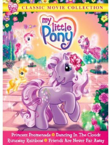My Little Pony Classic Movie Collection Princess Promenade Dancing In The Clouds Runaway Rainbow Friends Are Never Far Away